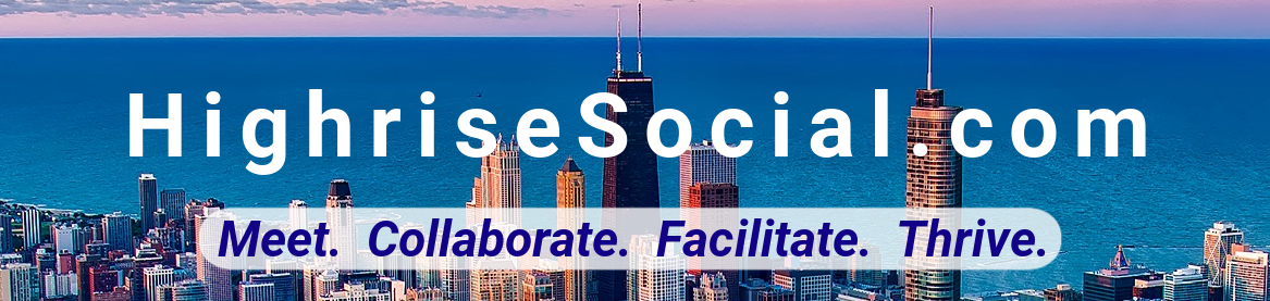 HighriseSocial.com - Meet. Collaborate. Facilitate. Thrive.